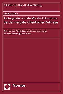Kartonierter Einband Zwingende soziale Mindeststandards bei der Vergabe öffentlicher Aufträge von Andreas Glaser