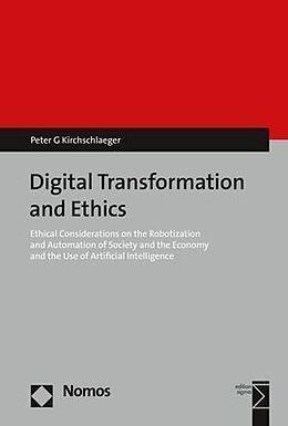 Kartonierter Einband Digital Transformation and Ethics von Peter G. Kirchschlaeger