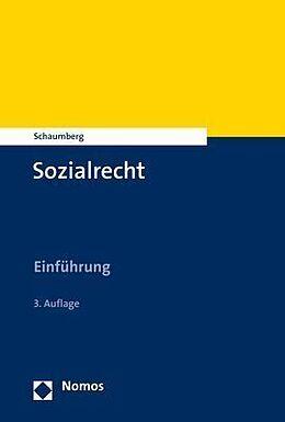 Kartonierter Einband Sozialrecht von Torsten Schaumberg
