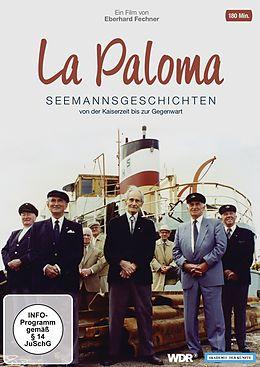 La Paloma - Seemannsgeschichten von der Kaiserzeit bis zur Gegenwart DVD