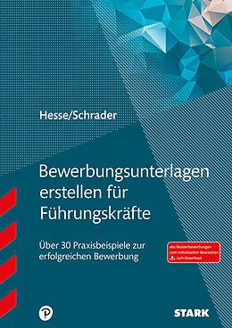 Die Perfekte Bewerbungsmappe Für Führungskräfte Hesse Schrader