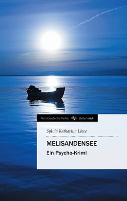 Kartonierter Einband MelisandenSee von Sylvia Katharina Löwe