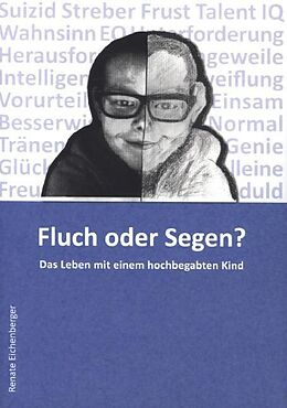 Kartonierter Einband Fluch oder Segen? von Renate Eichenberger