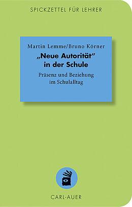 """Kartonierter Einband Neue Autorität"""" in der Schule von Martin Lemme, Bruno Körner"""