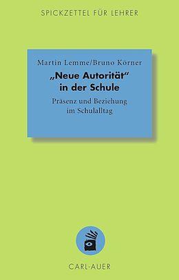 """E-Book (pdf) """"Neue Autorität"""" in der Schule von Martin Lemme, Bruno Körner"""