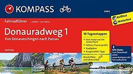 Donauradweg 1, von Donaueschingen nach Passau 50000 [Versione tedesca]