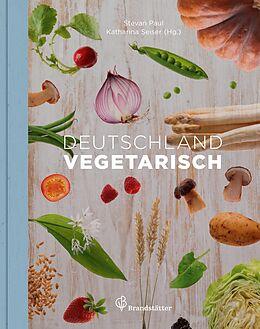 Fester Einband Deutschland vegetarisch von Stevan Paul