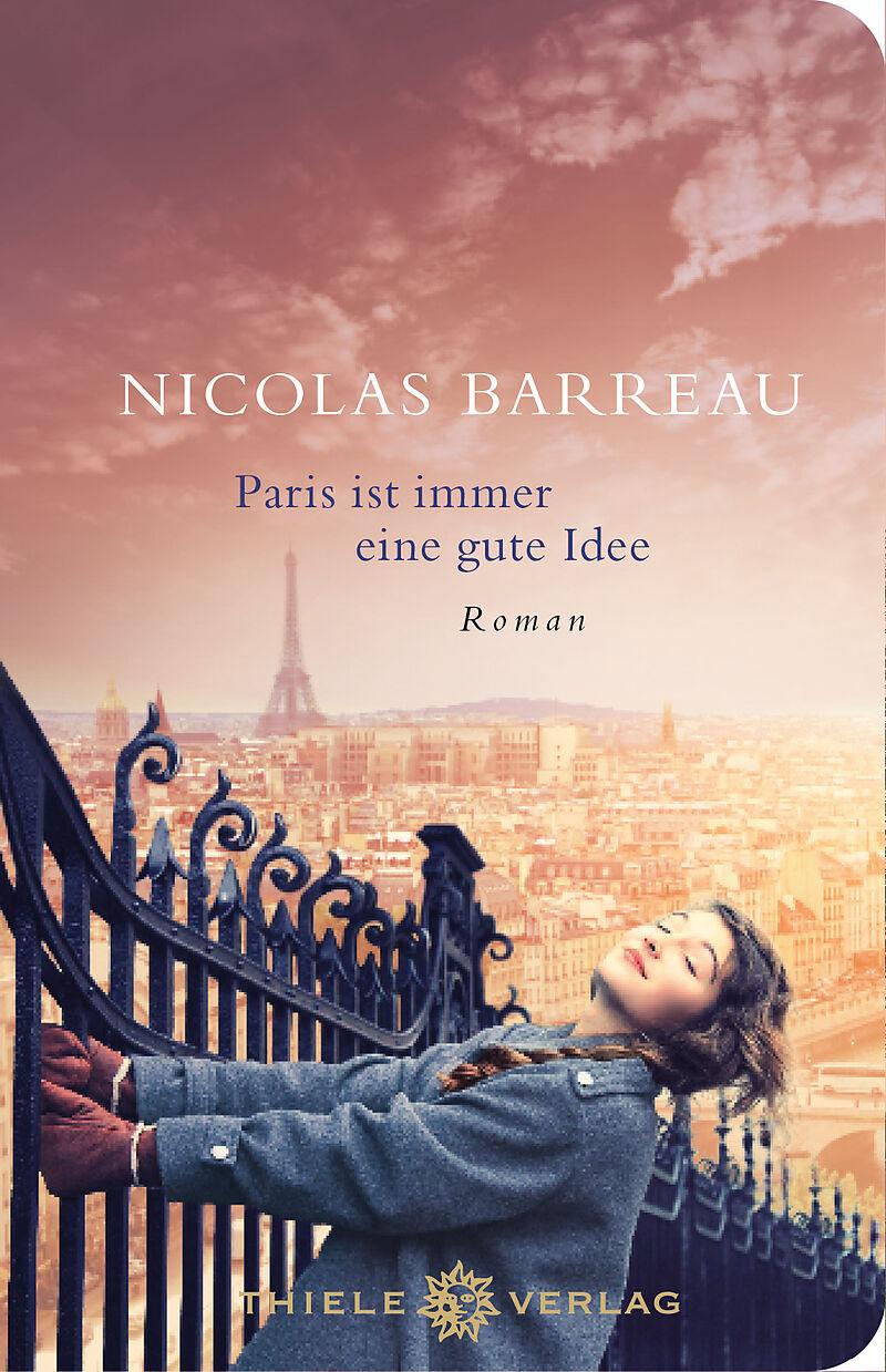 Paris ist immer eine gute Idee