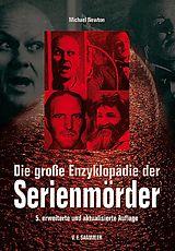 Die grosse Enzyklopädie der Serienmörder