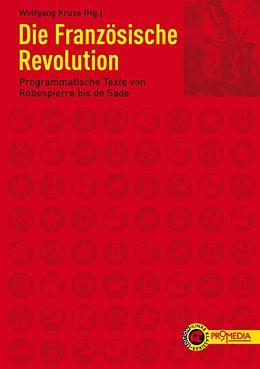 E-Book (epub) Die Französische Revolution von Antoine de Condorcet, Louis Michel Le Pelletier, François Antoine Boissy d'Anglas
