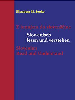 Slowenisch Lesen Und Verstehen Elizabeta M Jenko Buch Kaufen