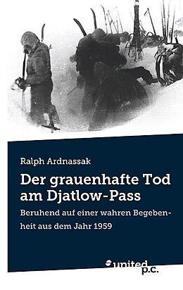 Der grauenhafte Tod am Djatlow-Pass [Version allemande]