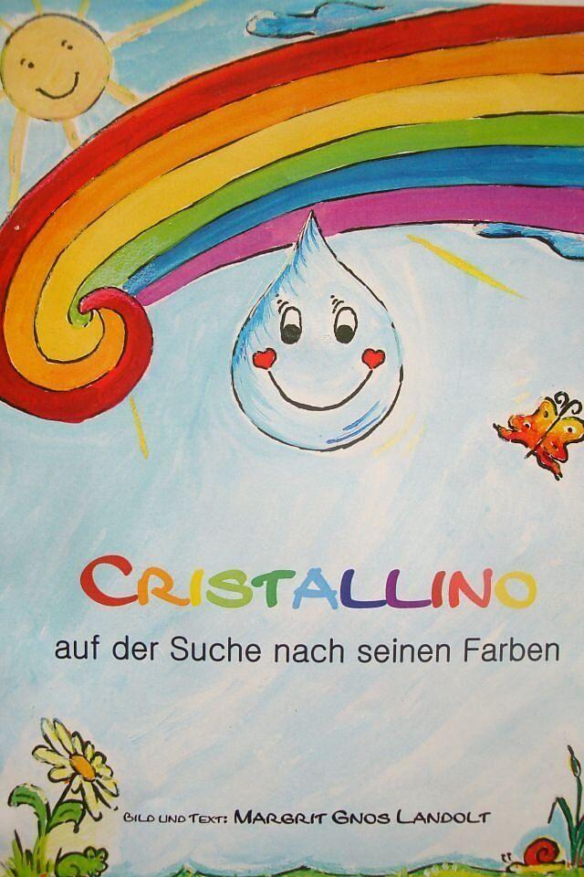 Cristallino auf der Suche nach seinen Farben - Margrit Gnos Landolt ...