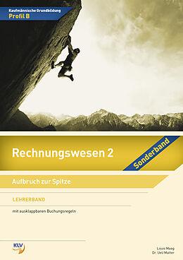 Rechnungswesen 2 - Sonderband Profil B. Lehrerband [Version allemande]