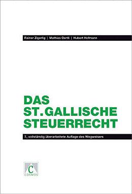 Das St. Gallische Steuerrecht [Versione tedesca]