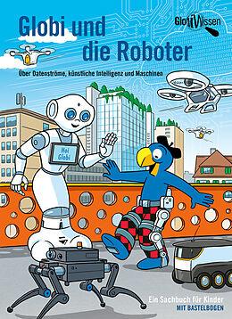 Fester Einband Globi und die Roboter von Atlant Bieri