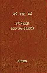 Bô Yin Râ: Funken /Mantra-Praxis [Version allemande]