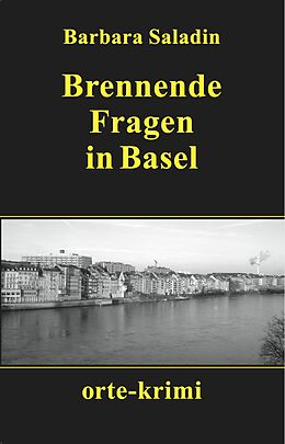 Brennende Fragen in Basel