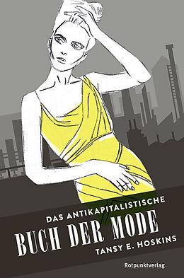 Das antikapitalistische Buch der Mode [Versione tedesca]