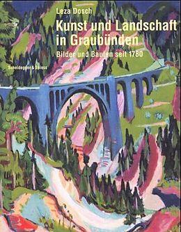 Kunst und Landschaft in Graubünden