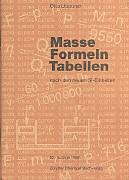 Geheftet Masse, Formeln, Tabellen von Otto Lippuner