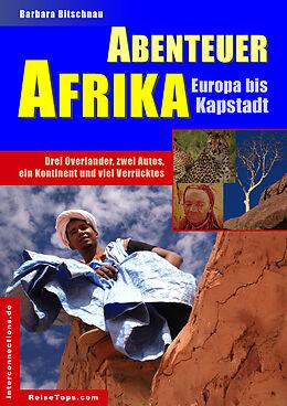 E-Book (epub) Abenteuer Afrika - Europa bis Kapstadt von Barbara Bitschnau