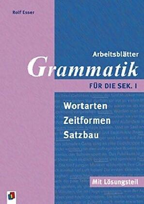 Arbeitsblätter Grammatik für die Sek. 1. Mit Lösungsteil - Rolf ...