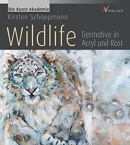 Wildlife - Tiermotive in Acryl und Rost [Version allemande]