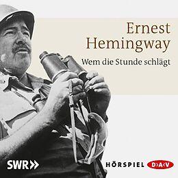 Audio CD (CD/SACD) Wem die Stunde schlägt von Ernest Hemingway
