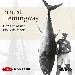 Audio CD (CD/SACD) Der alte Mann und das Meer von Ernest Hemingway