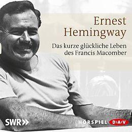 Audio CD (CD/SACD) Das kurze und glückliche Leben des Francis Macomber von Ernest Hemingway