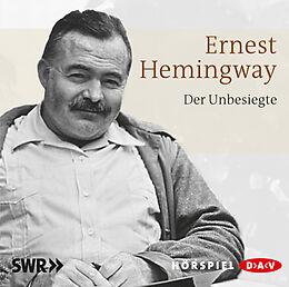 Audio CD (CD/SACD) Der Unbesiegte von Ernest Hemingway