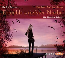 Audio CD (CD/SACD) Shadow Falls Camp - Erwählt in tiefster Nacht von C.C. Hunter