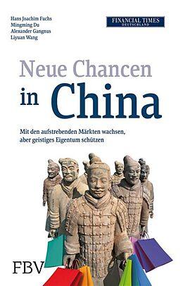 E-Book (pdf) Neue Chancen in China von Hans Joachim Fuchs, Alexander Gangnus, Liyuan Wang