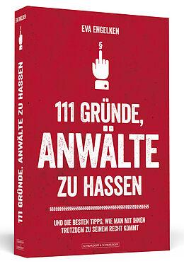 111 Gründe, Anwälte zu hassen [Version allemande]