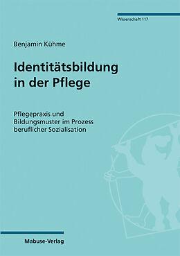 E-Book (pdf) Identitätsbildung in der Pflege von Benjamin Kühme