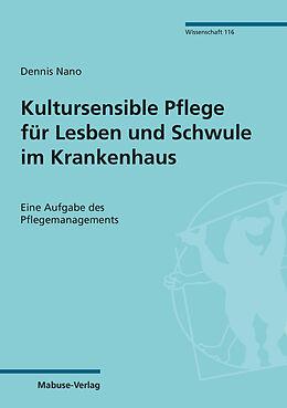 E-Book (pdf) Kultursensible Pflege für Lesben und Schwule im Krankenhaus von Dennis Nano