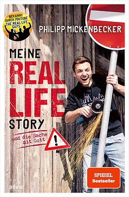 Fester Einband Meine Real Life Story von Philipp Mickenbecker