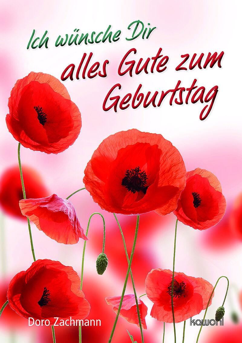 alles gute zum geburtstag Ich wünsche Dir alles Gute zum Geburtstag   Doro Zachmann   Buch  alles gute zum geburtstag
