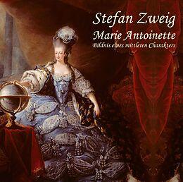 Digital Marie Antoinette von Stefan Zweig