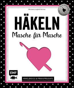 Häkeln Masche Für Masche Michaela Lingfeld Hertner Buch Kaufen