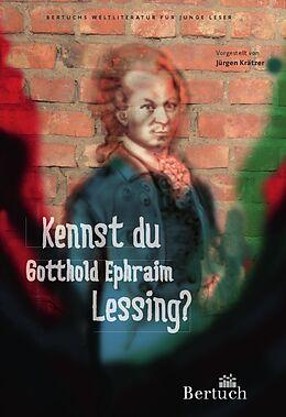 Kartonierter Einband Kennst du Gotthold Ephraim Lessing? von Jürgen Krätzer