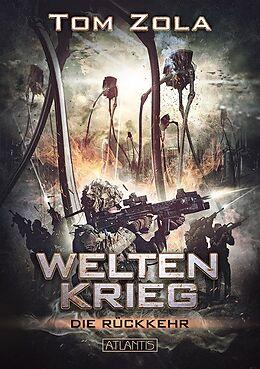 Weltenkrieg 1: Die Rückkehr [Version allemande]
