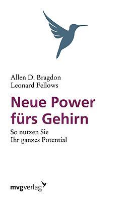 E-Book (epub) Neue Power fürs Gehirn von Allen B. Bragdon, Leonard Fellows