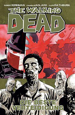 E-Book (pdf) The Walking Dead 05: Die beste Verteidigung von Robert Kirkman
