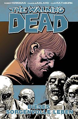 E-Book (pdf) The Walking Dead 06: Dieses sorgenvolle Leben von Robert Kirkman