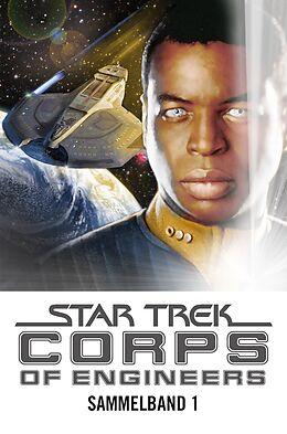Star Trek - Corps of Engineers Sammelband 1: Die Ingenieure der Sternenflotte [Versione tedesca]