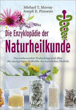 Fester Einband Die Enzyklopädie der Naturheilkunde von Michael T. Murray, Joseph E. Pizzorno