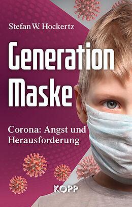 Fester Einband Generation Maske von Stefan W. Hockertz
