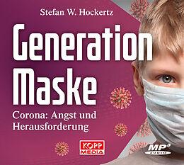 Digital Generation Maske - Hörbuch von Stefan W. Hockertz